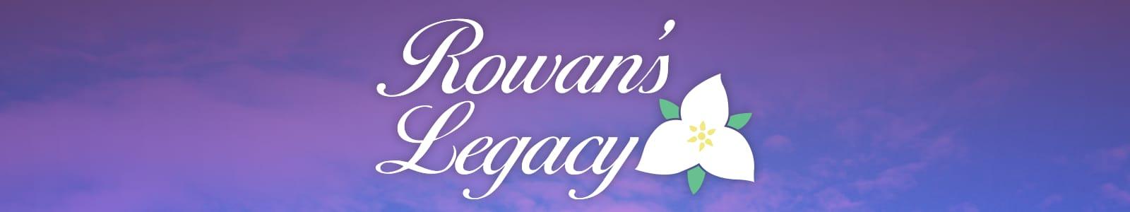 Rowan's Legacy